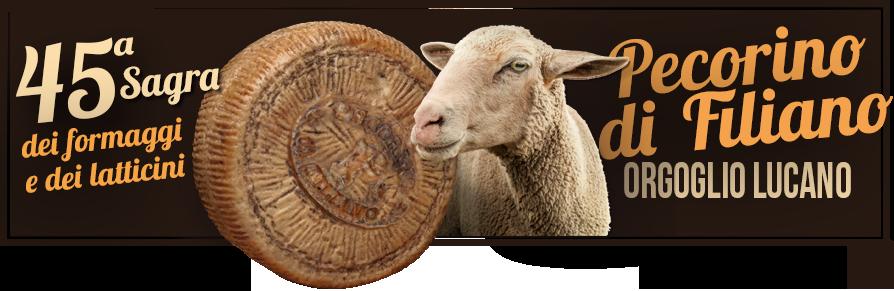 45ª Sagra del Pecorino di Filiano e dei Prodotti Lattiero Caseari